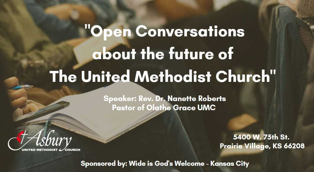 Open Conversations about the Future of The United Methodist Church